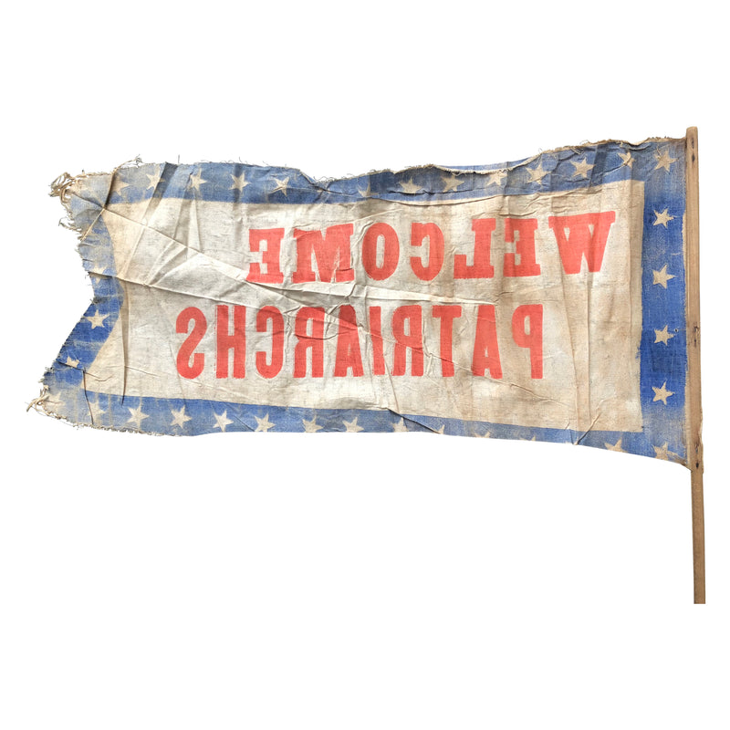 Welcome Patriarchs Banner - Late 19th Century - Printed Muslin Streamer