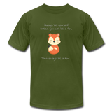 Always Be a Fox - olive