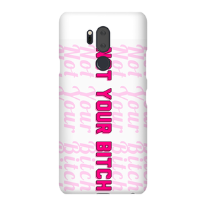 NOT Yours Phone Case