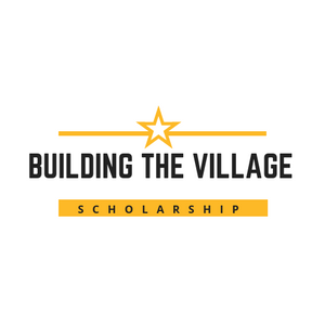 Building the Village Scholarship