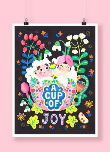 A Cup of Joy | Art Print