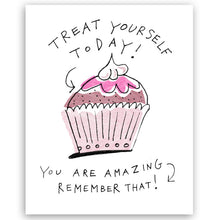 Treat Yourself Today | Art Print