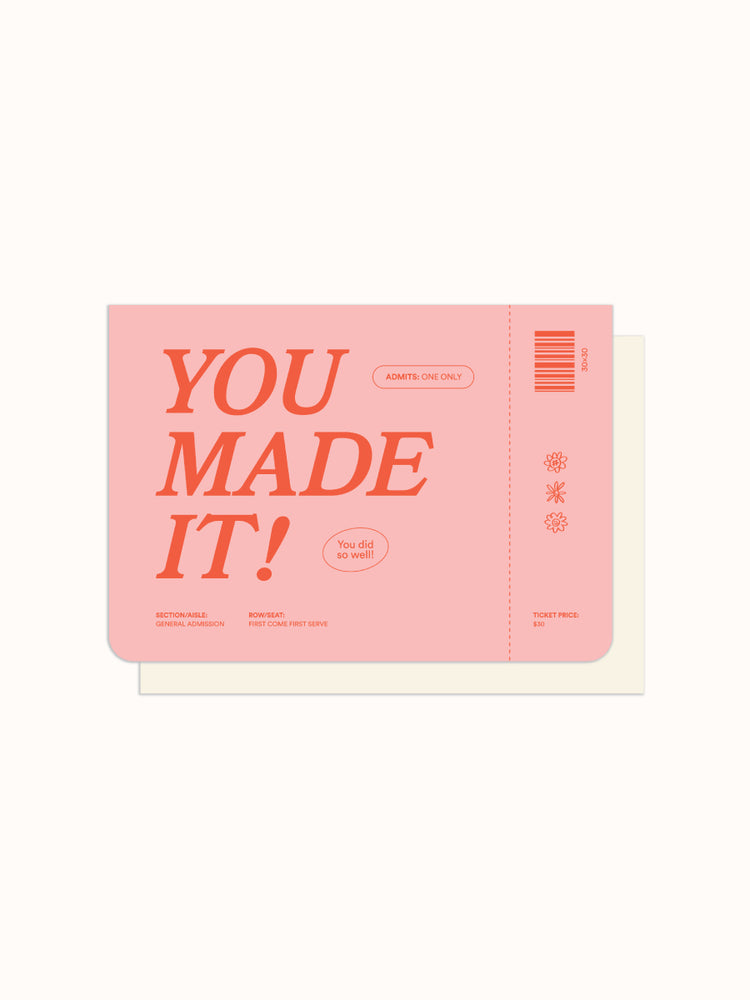 Greeting Card: You Made It
