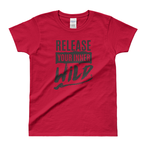 Sayings - Release Your Inner Wild - Women's T-shirt