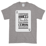 Sayings - Everything is a Double Black Diamond - Men's Short sleeve t-shirt