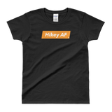 Sayings - Hikey AF - Women's T-shirt