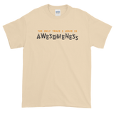Sayings - The only Trace I Leave is Awesomeness - Men's Short sleeve t-shirt