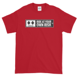 Ski Signs - Experts Only - Ride at Your Own Risk - Short sleeve Men's t-shirt