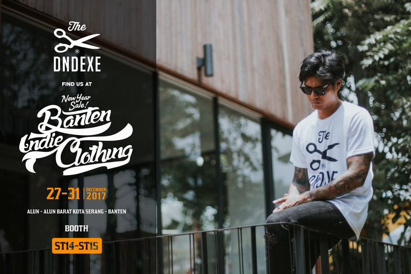 The DND EXE | BANTEN INDIE CLOTHING New Year Sale