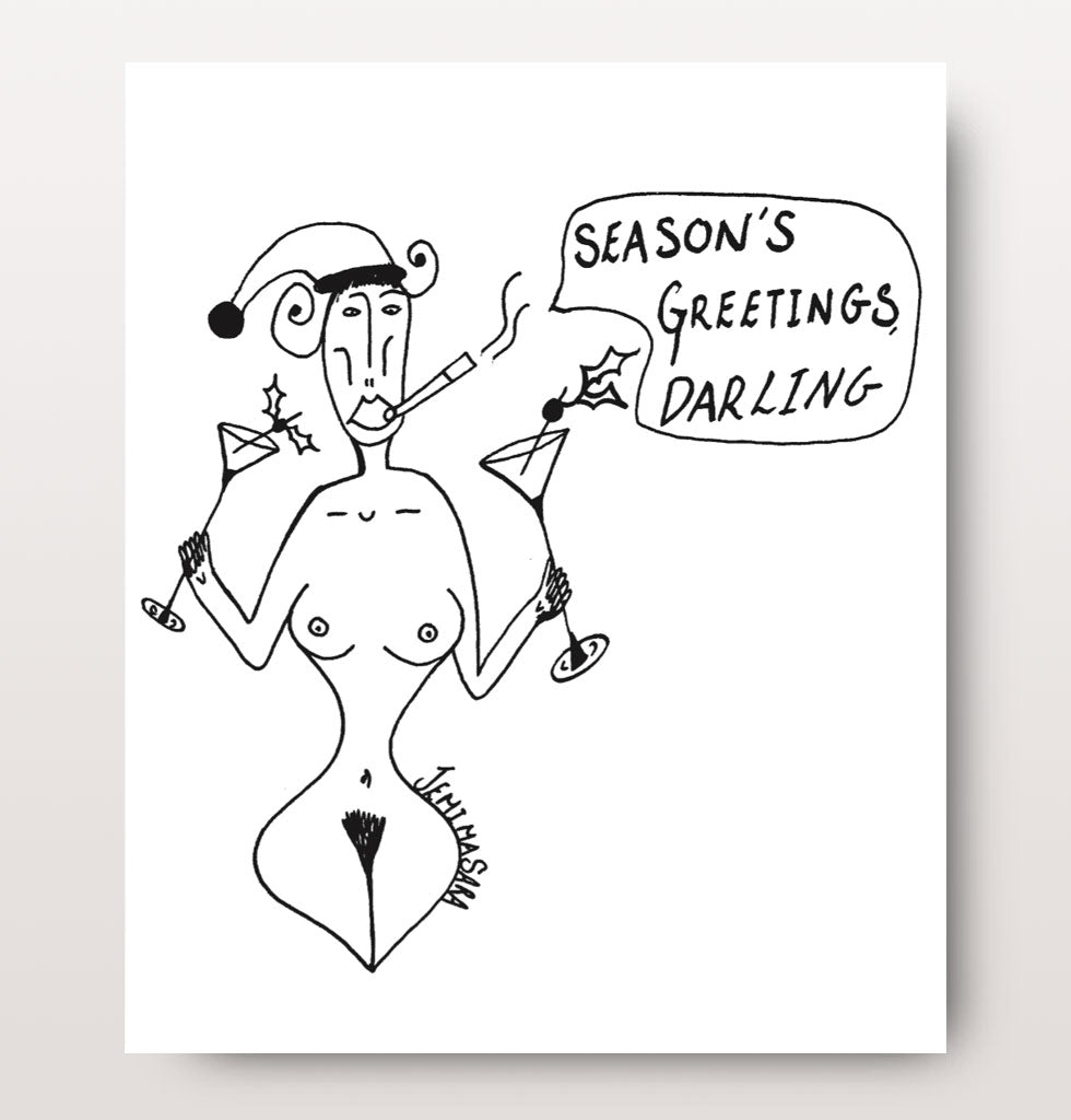 "Season's Greetings Darling! | Darling I'm permanently on the naughty list... and I'm loving every minute of it!  Pack of 6 contemporary black and white Christmas cards illustrated by Jemima Sara.  W.A.Green says, ""These cards are for anyone who craves nothing more than a martini for Christmas this year'.  2 designs, 3 of each.  Blank on the inside with fun recipe for life on the reverse.  Size: A6 