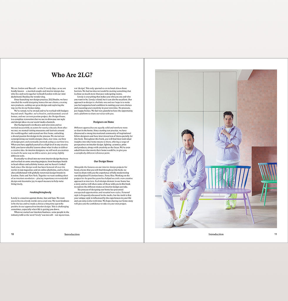 Who are 2LG Making Living Lovely 2LG Studio. Russell Whitehead and Jordan Cluroe interiors book. Free your home with creative design. Published by Thames & Hudson