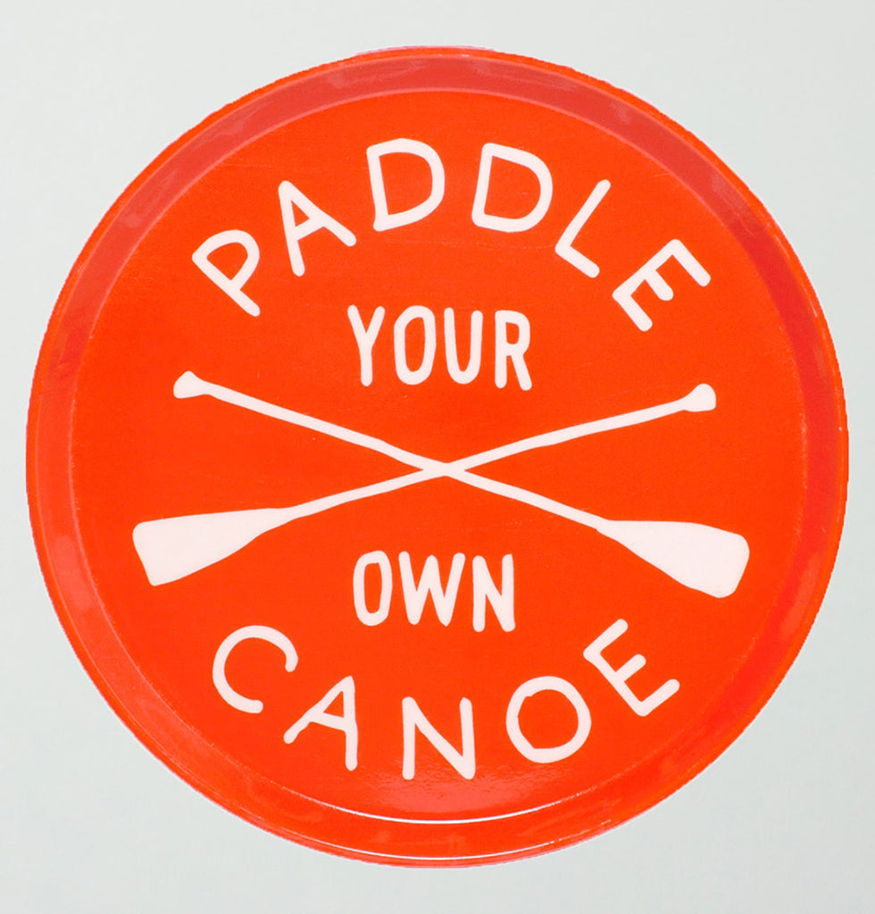 Paddle Your own canoe orange and white round drinks tray by Atlantic Folk NYC W.A.Green