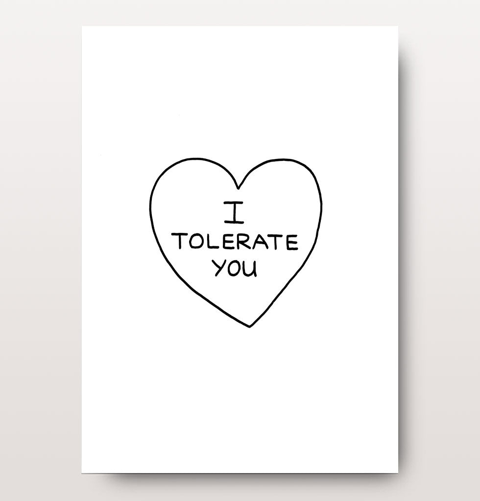 East End Prints I tolerate you card. £3 wagreen.co.uk