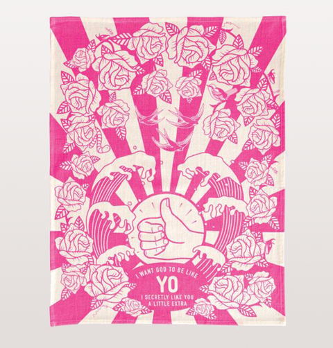 "BLUE Q ""I Want God To Be Like Yo, I Secretly Like You A Little Extra"" quote, 100% cotton tea towel. Neon pink and white including roses, waves and stripes."