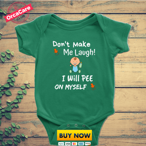 Don't Make Me Laugh - orca care