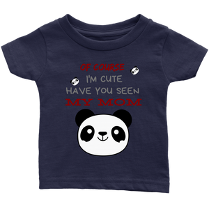 Of Course I'm Cute - Shirt - orca care