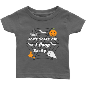 Don't Scare Me I Poop Easily  - Shirt - orca care