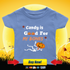 Candy Is Good For My Bones  - Shirt