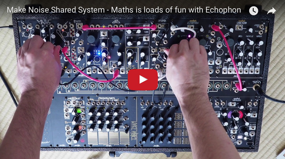 Make Noise Shared System - Maths is loads of fun with Echophon