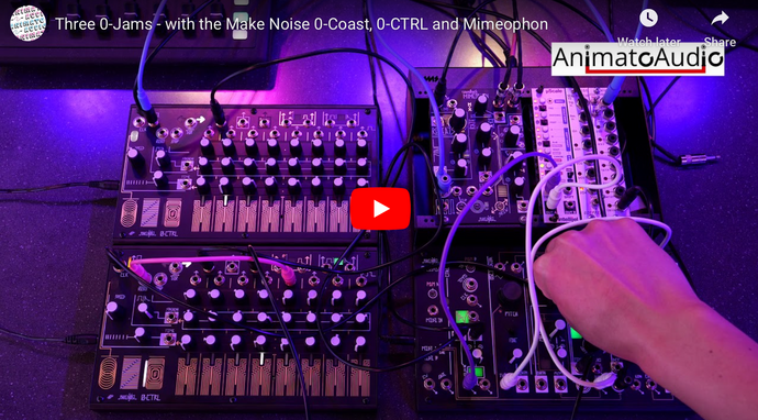Three 0-Jams - with the Make Noise 0-Coast, 0-CTRL and Mimeophon
