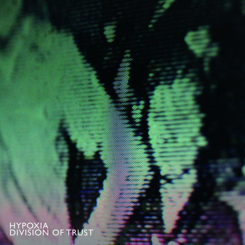 Make Noise Records 008 : Hypoxia
