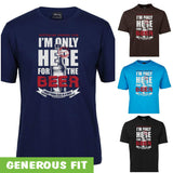 Only Here for the Beer Adults T-Shirt (Various Colours)