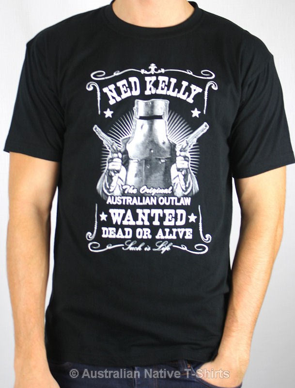 Ned Kelly Dead Or Alive Adults T Shirt Ned Kelly Gifts