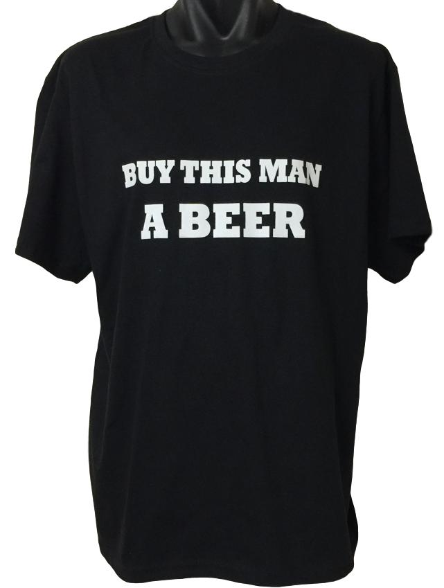 Buy This Man a Beer T-Shirt (Black, Adult Sizes)