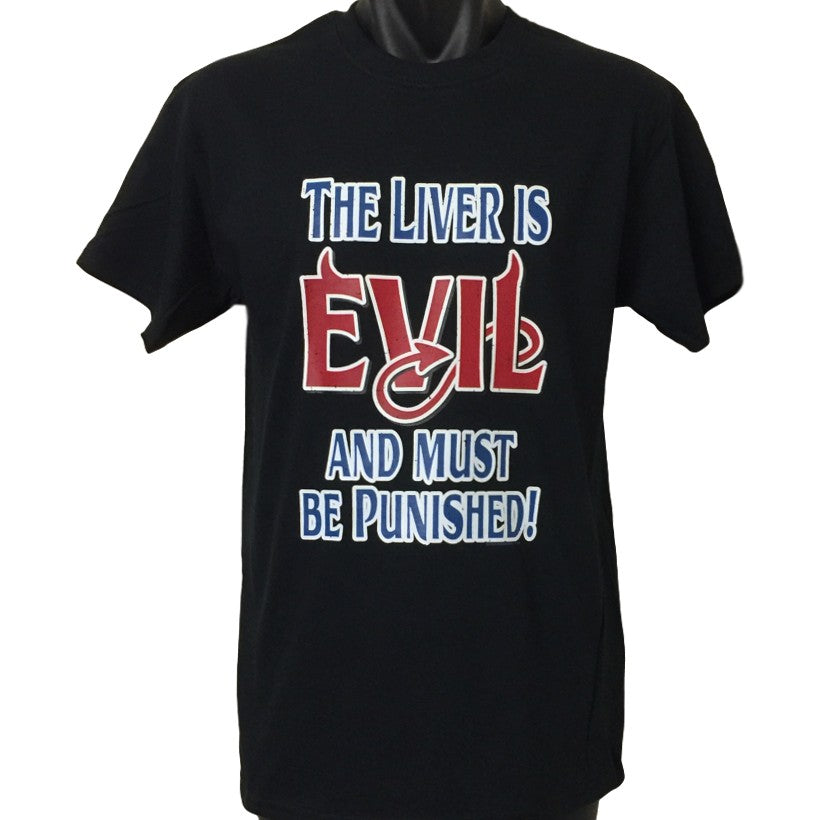 Liver is Evil & Must be Punished Adults T-Shirt (Black)