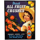 Drink All Fruit Crushes Tin Sign (31.7cm x 40.5cm)