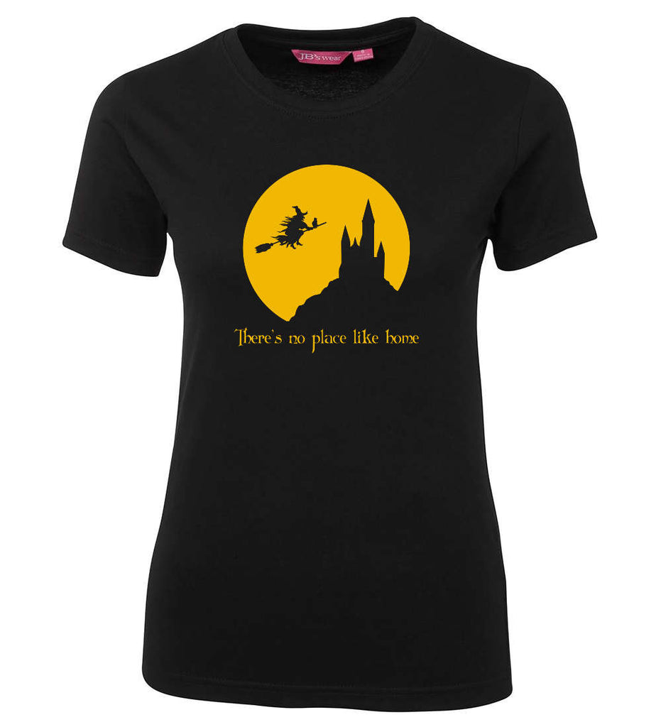 There's No Place Like Home Witch Ladies Tee (Black)
