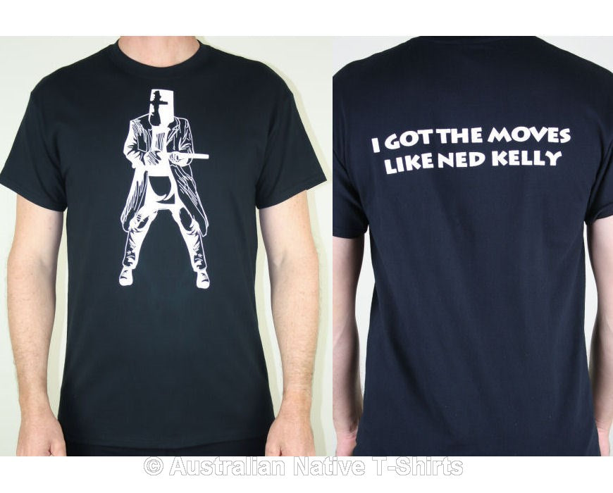 I Got The Moves Like Ned Kelly Adults T-Shirt