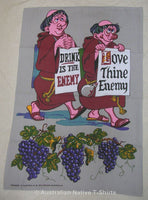 Drink Is Thine Enemy Love Thine Enemy Tea Towel