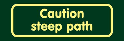 'Caution steep path' Nature Watch Visitor Management Sign