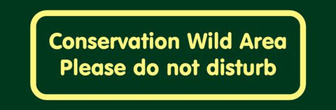 'Conservation wild area' Nature Watch Visitor Management Sign
