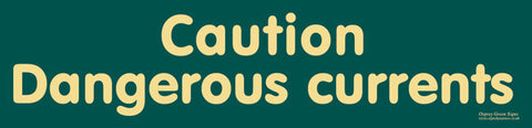 'Caution dangerous currents' sign