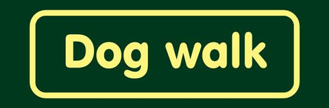 'Dog walk' Nature Watch Visitor Management Sign