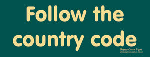 'Follow the Country Code' sign