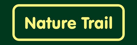 'Nature Trail' Nature Watch Visitor Management Sign