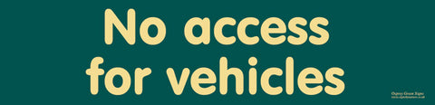 'No access for vehicles' sign