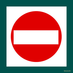 'No entry' symbol sign
