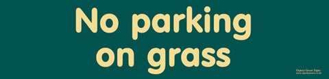 'No parking on grass' sign