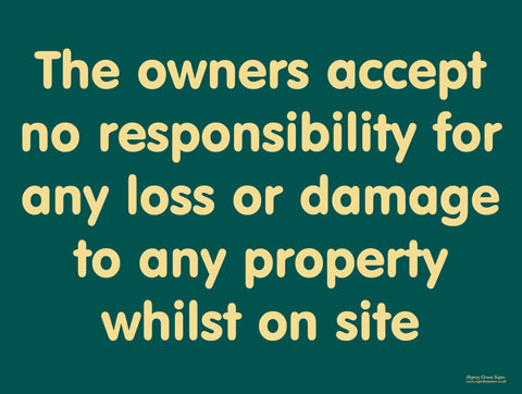 'The owners accept no liability' large sign