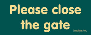 'Please close the gate' sign