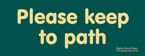 'Please keep to path' sign