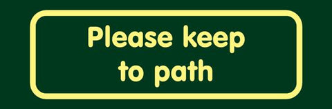 'Please keep to path' Nature Watch Visitor Management Sign