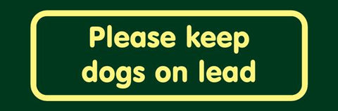 'Please keep dogs on lead' Nature Watch Visitor Management Sign