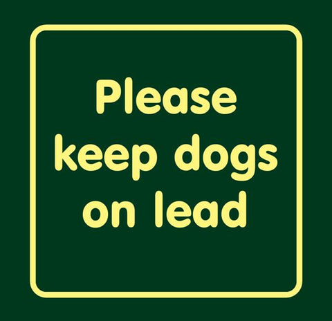 Please keep dogs on lead'  Large Nature Watch Visitor Management Sign