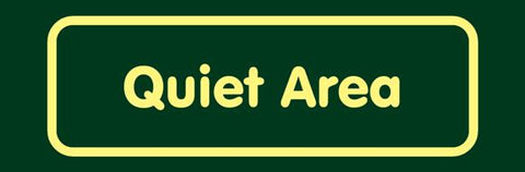 'Quiet area' Nature Watch Visitor Management Sign