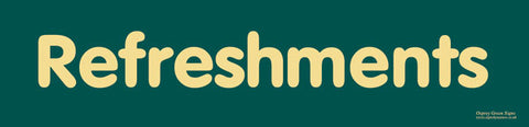'Refreshments' sign